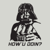 Darth Vader How'U Doin? - HolyShirt Tee