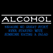 Alcohol - Because...