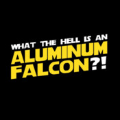 What The Hell Is An Aluminum Falcon?!