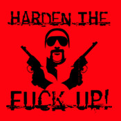 Harden The Fuck Up