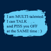 I Am Multi-talented...