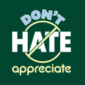 Don't Hate Appreciate