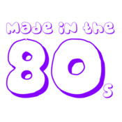 Made In The 80's