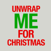 Unwrap Me For Chistmas