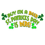 Buy Me A Beer St. Patricks Day Is Here