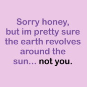Sorry Honey,