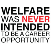 Welfare Was Never...