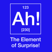 Ah! The Element Of Surprise!