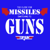 Top Gun: Too Close For Missiles Switching To Guns
