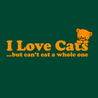 I Love Cats... But Can't Eat A Whole One - HolyShirt Tee Thumbnail
