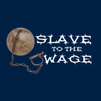 Slave To The Wage Thumbnail