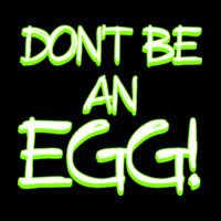 Don't Be An Egg Thumbnail