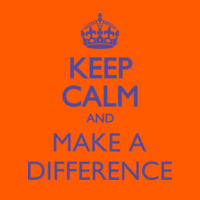 Keep Calm And Make A Difference Thumbnail