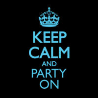 Keep Calm And Party On Thumbnail