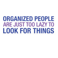 Organized People Are Just Too Lazy... Thumbnail